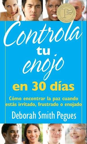 Controla tu enojo en 30 dias af Deborah Smith Pegues