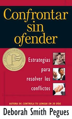 Confrontar sin ofender af Deborah Smith Pegues