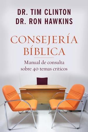 Consejeria biblica af Dr. Ron Hawkins, Dr. Tim Clinton