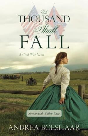 Thousand Shall Fall af Andrea Boeshaar