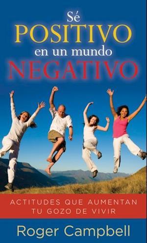 Se positivo en un mundo negativo