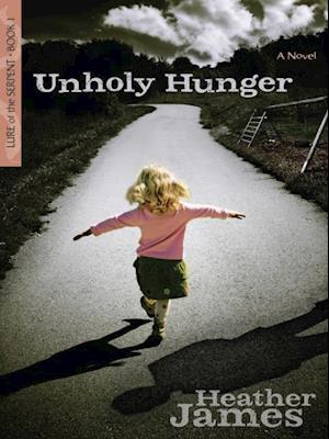 Unholy Hunger af Heather James