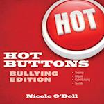 Hot Buttons Bullying Edition af Nicole O'dell