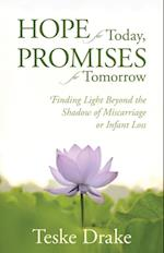 Hope for Today, Promises for Tomorrow af Teske Drake