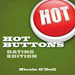 Hot Buttons Dating Edition af Nicole O'dell