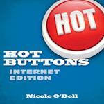 Hot Buttons Internet Edition