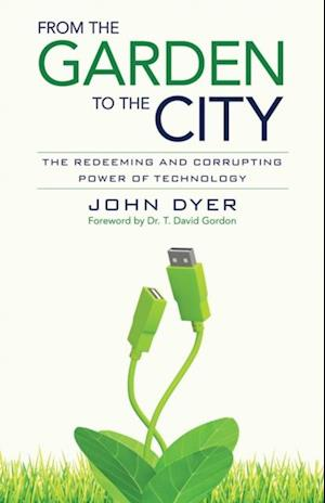 From the Garden to the City af John Dyer