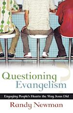 Questioning Evagelism