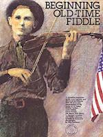 Beginning Old-Time Fiddle