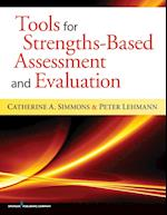 Tools for Strengths-Based Assessment and Evaluation af Peter Lehmann, Catherine A. Simmons