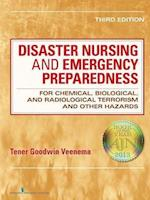 Disaster Nursing and Emergency Preparedness for Chemical, Biological, and Radiological Terrorism and Other Hazards