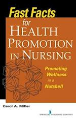 Fast Facts for Health Promotion in Nursing (Fast Facts (Springer))