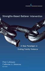 Strengths-Based Batterer Intervention af Catherine Simmons