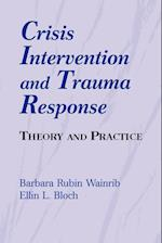 Crisis Intervention and Trauma Response
