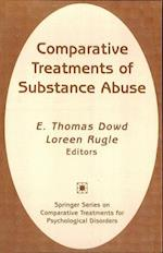 Comparative Treatments of Substance Abuse (Springer Series on Comparative Treatments for Psychological)