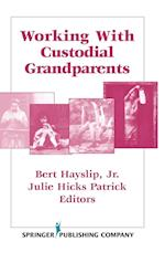 Working with Custodial Grandparents
