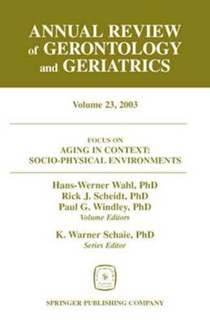 Bog, hardback Annual Review of Gerontology and Geriatrics, Volume 23