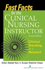 Fast Facts for the Clinical Nursing Instructor (Fast Facts)