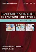 Simulation Scenarios for Nursing Educators, Third Edition