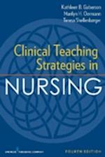 Clinical Teaching Strategies in Nursing af Kathleen Gaberson