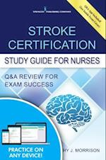 Stroke Certification Study Guide for Nurses