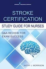 Stroke Certification Study Guide for Nurses