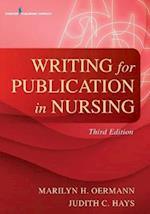 Writing for Publication in Nursing af Marilyn Oermann