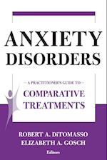 Anxiety Disorders (Comparative Treatments for Psychological Disorders)