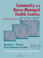 Community and Nurse-Managed Health Centers