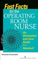 Fast Facts for the Operating Room Nurse (Fast Facts)