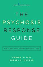 Psychosis Response Guide