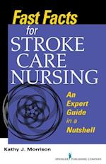 Fast Facts for Stroke Care Nursing (Fast Facts)