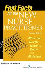 Fast Facts for the New Nurse Practitioner (Fast Facts)