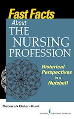 Fast Facts About the Nursing Profession (Fast Facts)