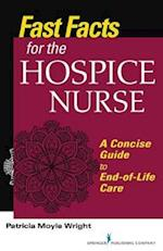 Fast Facts for the Hospice Nurse (Fast Facts)