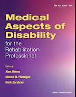 Medical Aspects of Disability for the Rehabilitation Professionals