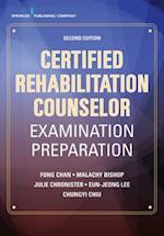 Certified Rehabilitation Counselor Examination Preparation, Second Edition