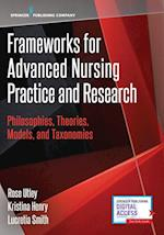 Frameworks for Advanced Nursing Practice and Research