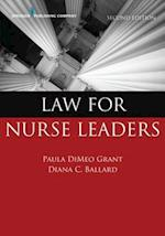Law for Nurse Leaders, Second Edition