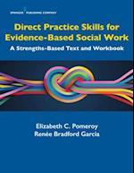 Direct Practice Skills for Evidence-Based Social Work