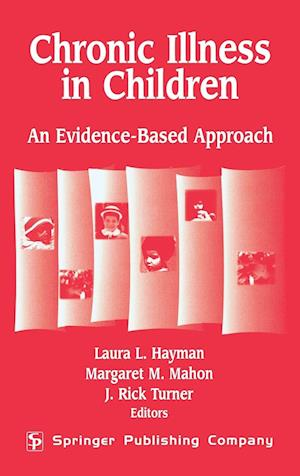 Chronic Illness in Children: An Evidence-Based Approach