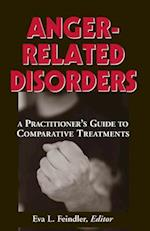 Anger-Related Disorders (Springer Series on Comparative Treatments for Psychological)