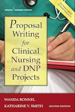 Proposal Writing for Clinical Nursing and Dnp Projects