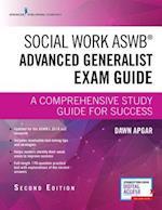 Social Work Aswb Advanced Generalist Exam Guide, Second Edition