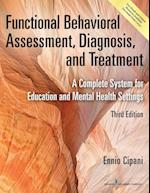Functional Behavioral Assessment, Diagnosis, and Treatment, Third Edition