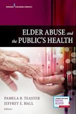 Elder Mistreatment and the Public's Health