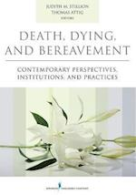 Death, Dying, and Bereavement