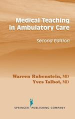Medical Teaching in Ambulatory Care (SPRINGER SERIES ON MEDICAL EDUCATION)