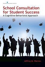 School Consultation for Student Success