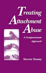 Treating Attachment Abuse